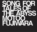 SONG FOR TALES OF THE ABYSS / MOTOO FUJIWARA